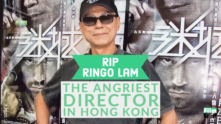 RIP Ringo Lam: The Angriest Director in Hong Kong