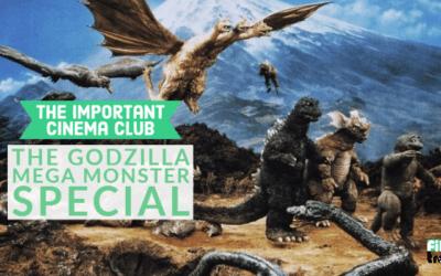 ICC #200 – The Godzilla Mega Monster Special